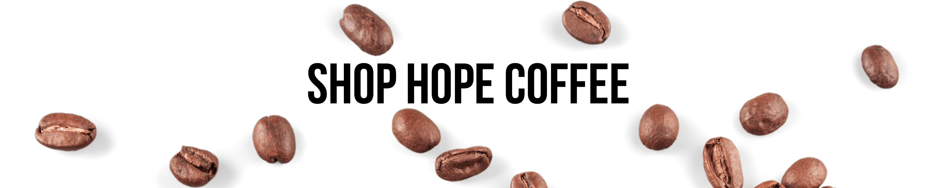 Shop HOPE Coffee
